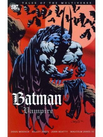 Tales Of The Multiverse. Batman Vampire