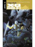 Икс-О Воин. Огнем и мечом (книга 1)