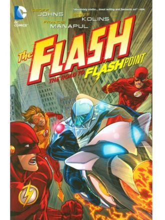 Flash. The Road To Flashpoint (Vol. 02)